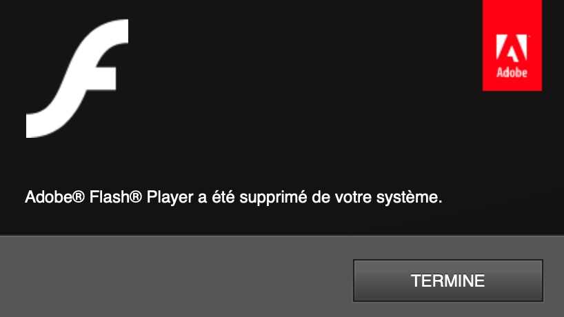 Désinstallation Flash Player terminée
